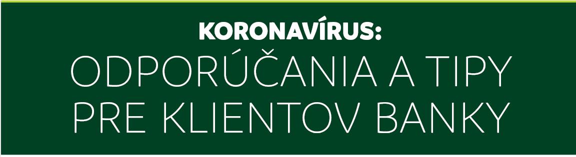Odporúčania ohľadne koronavírusu